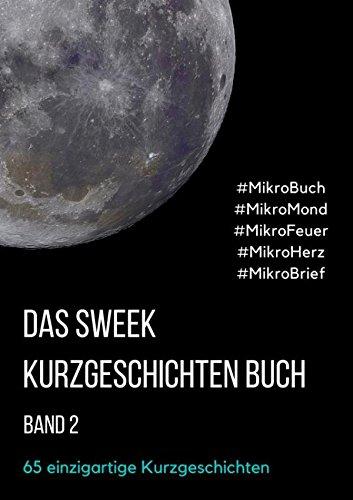 Das Sweek Kurzgeschichten Buch 2
