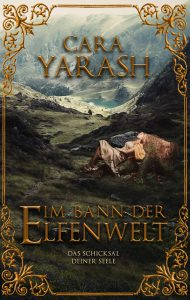 Yarash, Cara - Im Bann der Elfenwelt