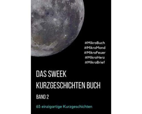 Das Sweek Kurzgeschichten Buch: Band 2